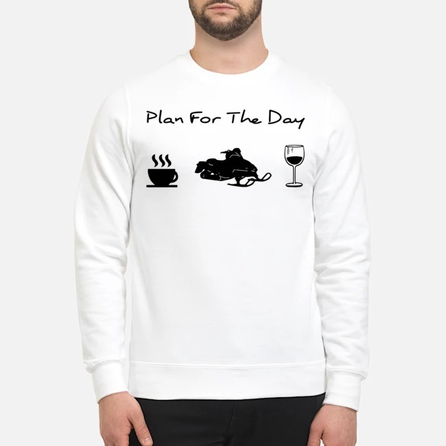 Plan For The Day Coffee Snowboards And Wine Sweater