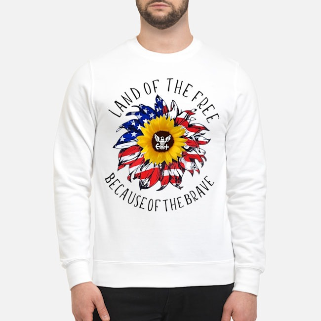 Sunflower American Flag Land Of The Free Because Of The Brave Sweater