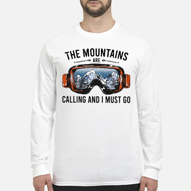 The Mountains Are Calling And I Must Go Long Sleeved T-Shirt