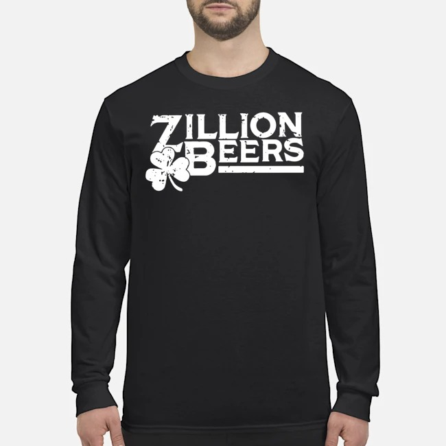 Zillion Beers Shamrock St. Patrick's Day Long Sleeved T-Shirt