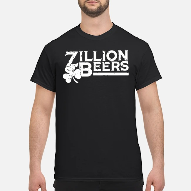 Zillion Beers Shamrock St. Patrick's Day Shirt