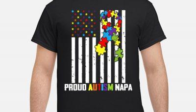 Autism Awareness Shirt American Flag Proud Autism Napa Shirt
