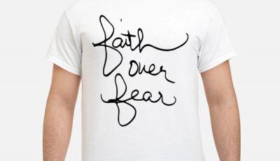 Faith Over Fear Savannah Chrisley Shirt