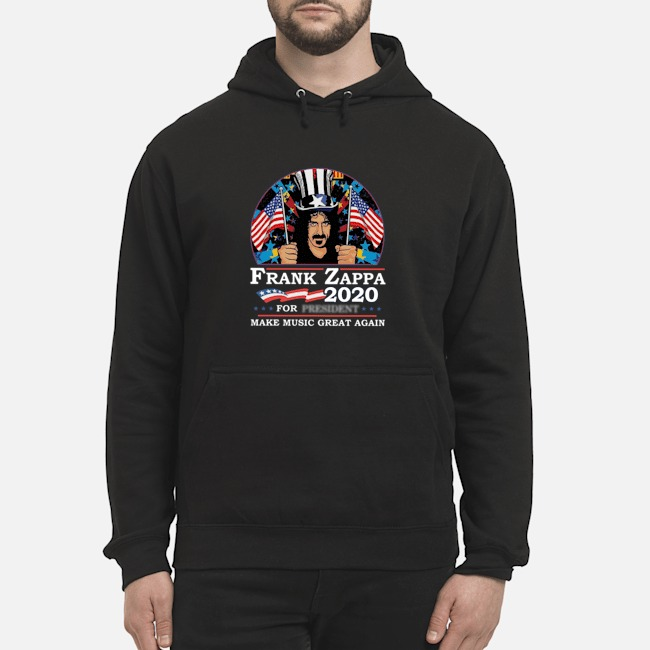 Frank Zappa 2020 For President Make Music Great Again Hoodie