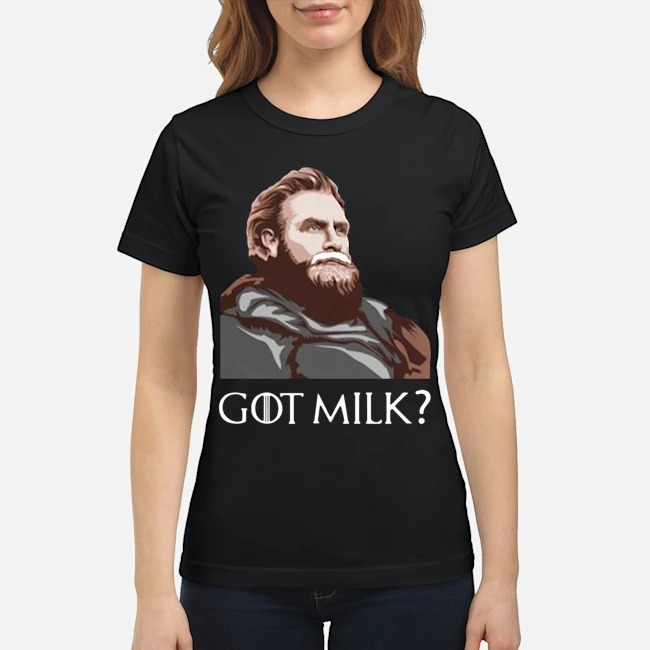 Great GOT Milk Tormund Giantsbane Game Of Thrones Ladies