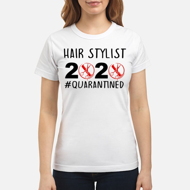 Hair Stylist 2020 #Quarantined Ladies