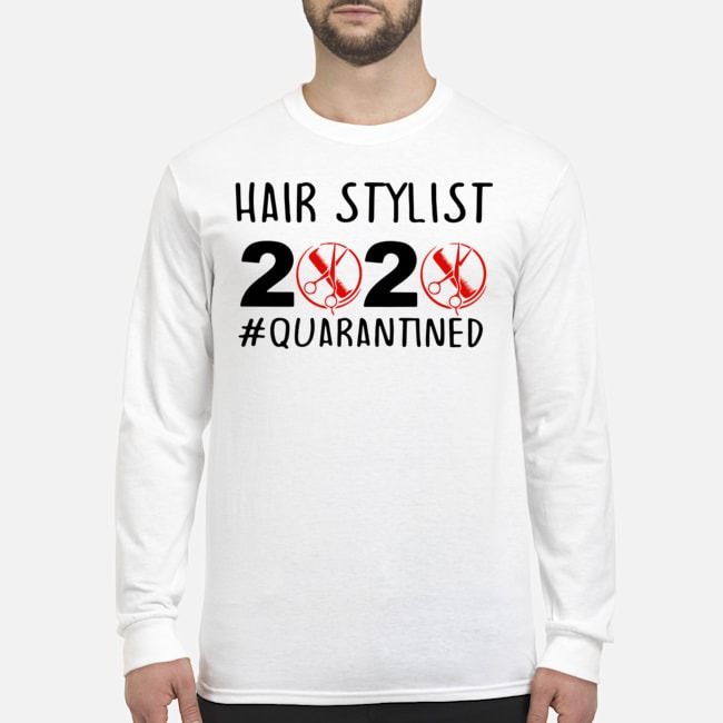 Hair Stylist 2020 #Quarantined Long-Sleeved