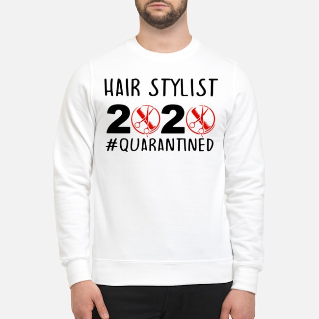 Hair Stylist 2020 #Quarantined Sweater