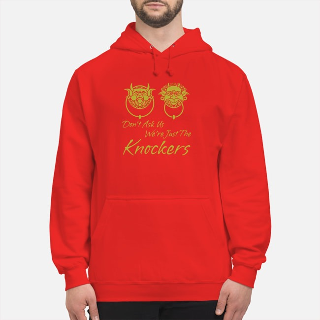 Labyrinth Don't Ask Us We're Just The Knockers Hoodie