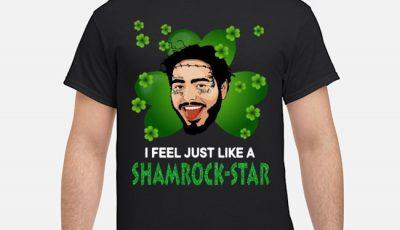 Patrick Day Post Malone I Feel Just Like A Shamrock Star Shirt