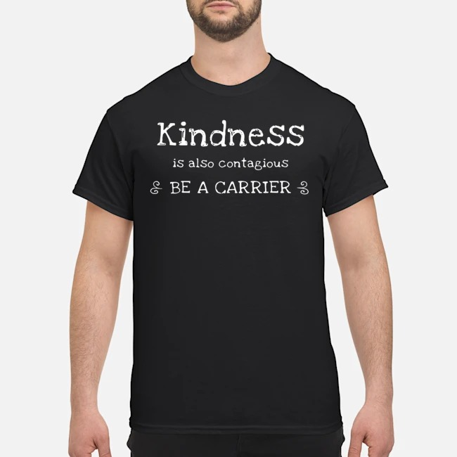 Positive Message Kindness Is Contagious Cold Flu Virus Shirt