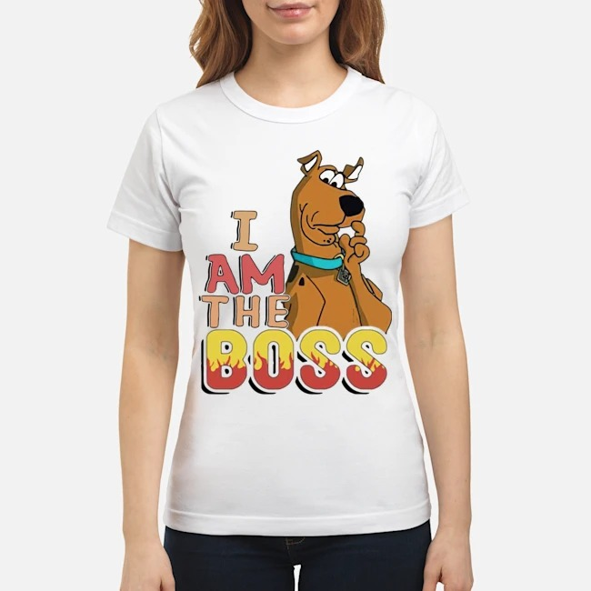 Scooby Doo I am the boss Ladies