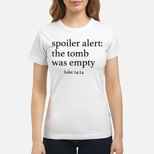 Spoiler alert the tomb was empty Ladies