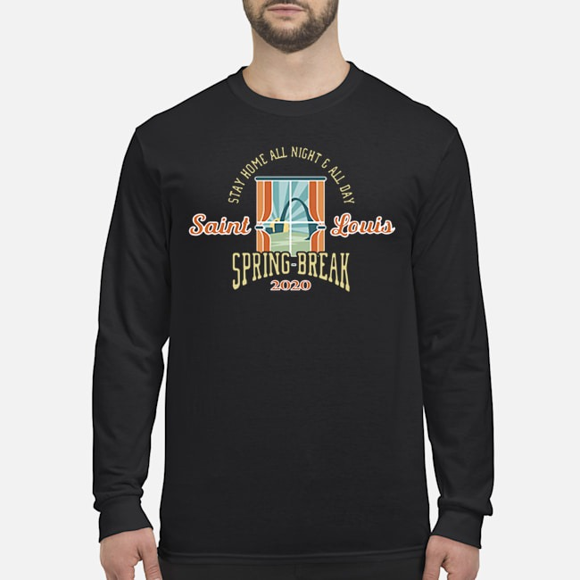 Stay Home All Night All Day Spring 2020 St. Louis Long-Sleeved