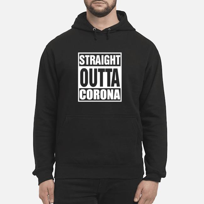 Straight outta Corona Hoodie