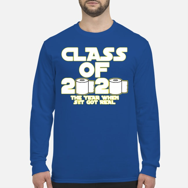Toilet Paper Class of 2020 The Year When Shit Got Real Graduation Tee Long-Sleeved