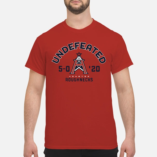 Undefeated Houston Roughnecks Shirt