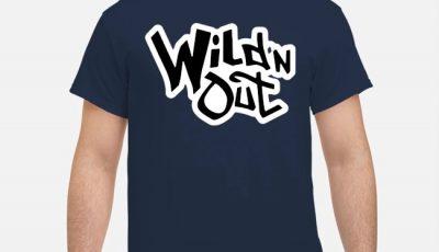 Wild N Out Shirt