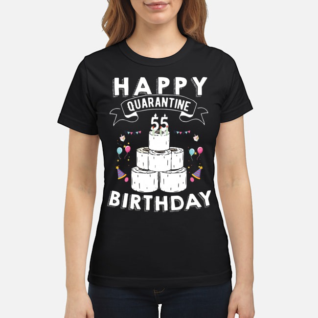 55th Birthday Social Distancing T-Shirt – Quarantine Birthday 55 Years Old Tee Ladies