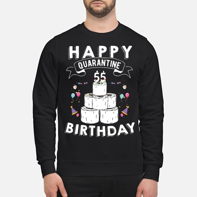 55th Birthday Social Distancing T-Shirt – Quarantine Birthday 55 Years Old Tee Sweater