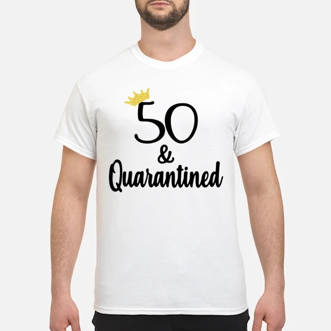 Birthday Queen 50 And Quarantined Shirt