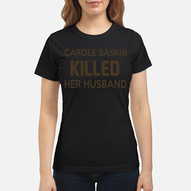 Carole Baskin Killed Her Husband Ladies
