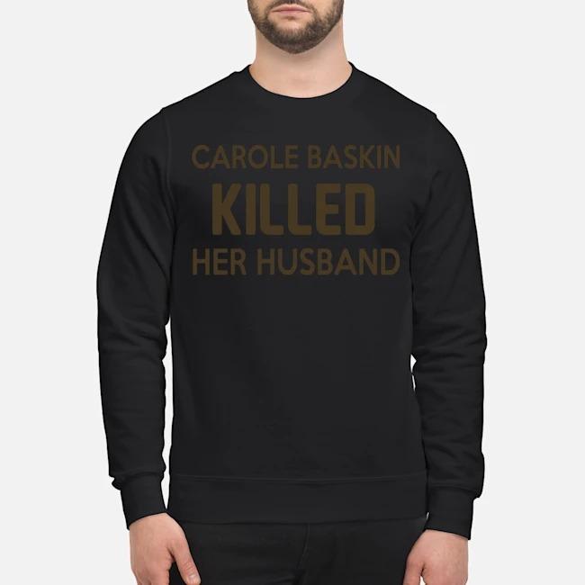 Carole Baskin Killed Her Husband Sweater