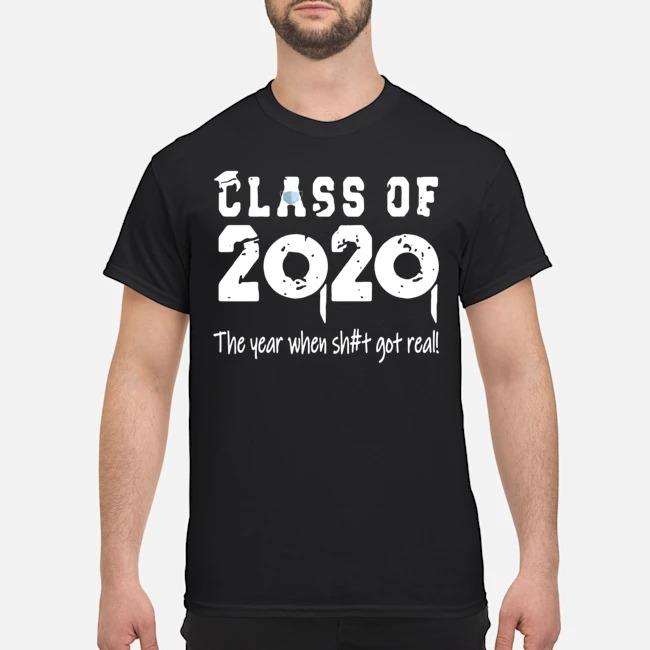 Class Teachers Of 2020 The Year When Shit Got Real Shirt