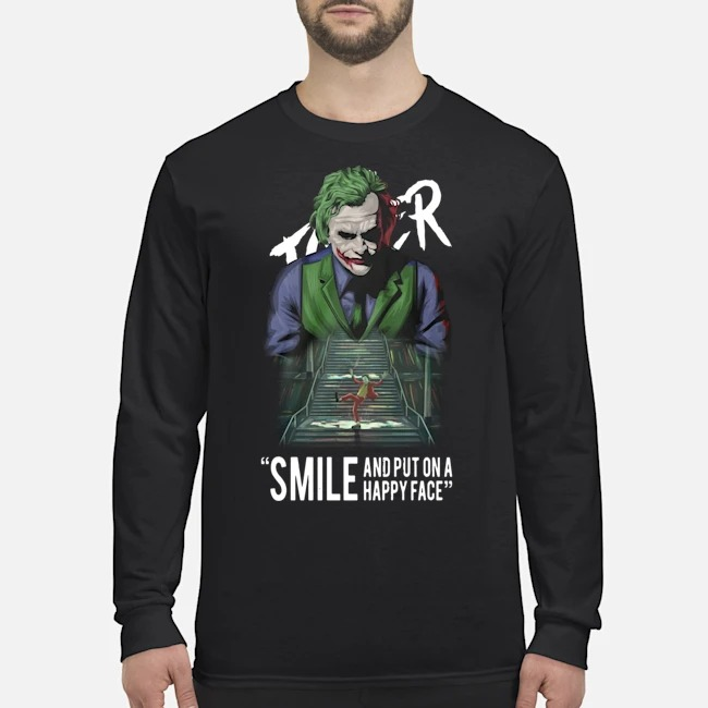 Joker Smile And Put On A Happy Face Long-Sleeved