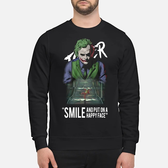Joker Smile And Put On A Happy Face Sweater