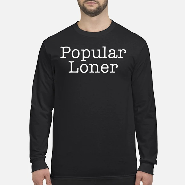 Popular Loner Tee Long-Sleeved