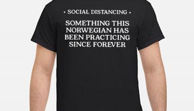Social Distancing Norwegian Shirt