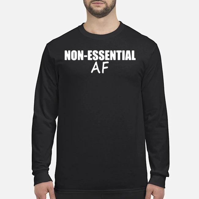 Virus Pandemic Funny Non-essential Af Long-Sleeved