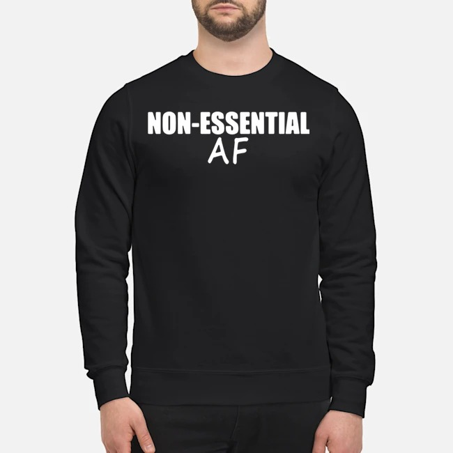 Virus Pandemic Funny Non-essential Af Sweater
