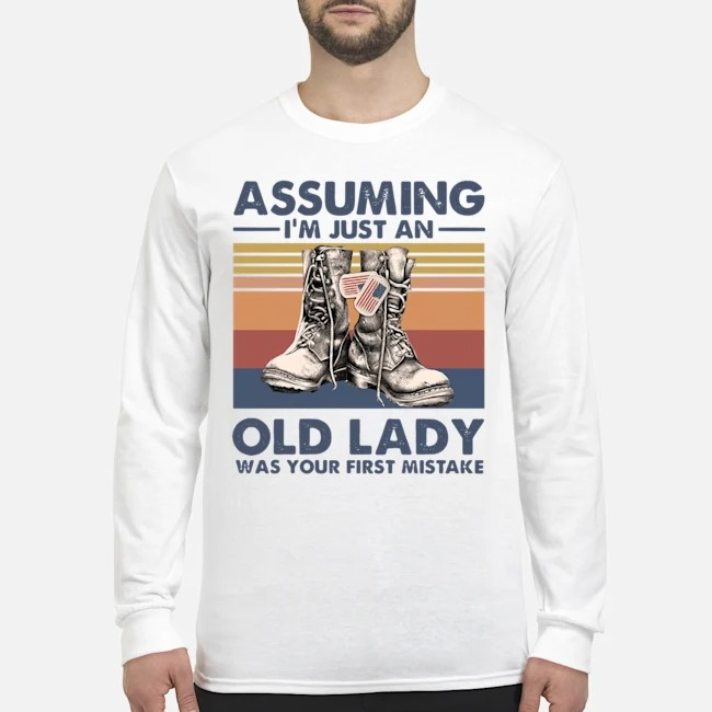 Boots Assuming I'm Just An Old Lady Was Your First Mistake Vintage Long-Sleeved