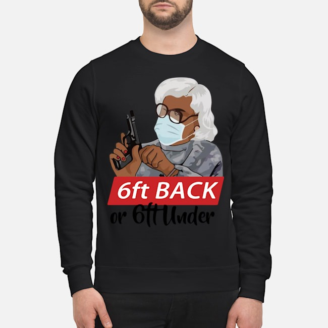 Madea 6ft Back Of 6ft Under Sweater