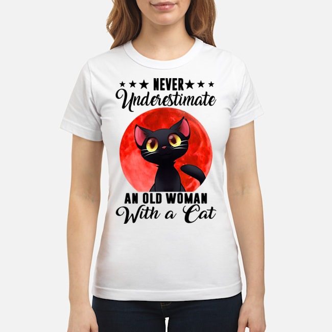 Never Underestimate An Old Woman With A Cat Moon Ladies
