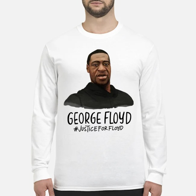 Rip George Floyd #justiceforfloyd Long-Sleeved