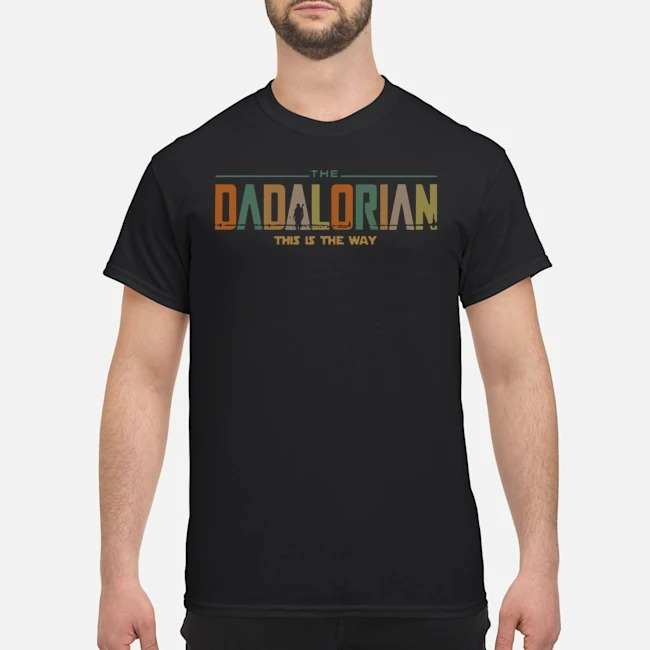 Star Wars The Dadalorian This Is The Way Vintage Shirt