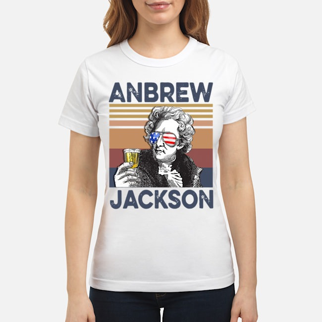 Andrew Jackson Drink Beer The 4th Of July Vintage Ladies