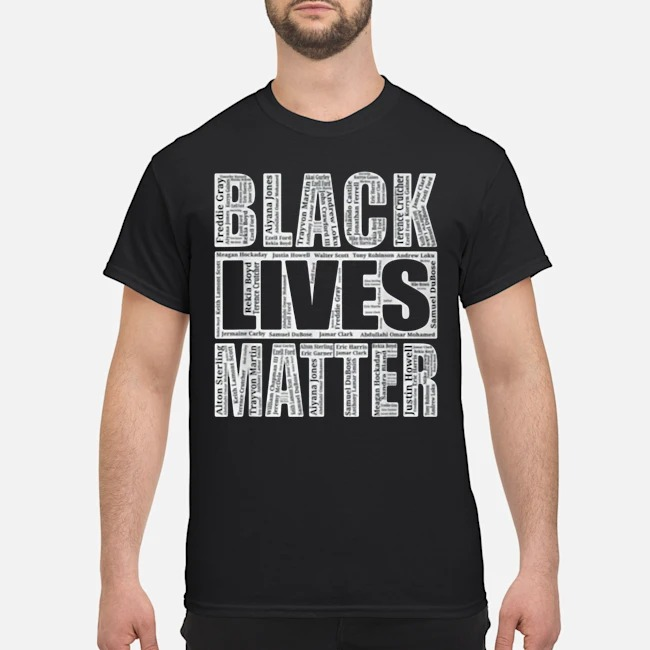 Black Lives Matter With Names Of Victims Shirt