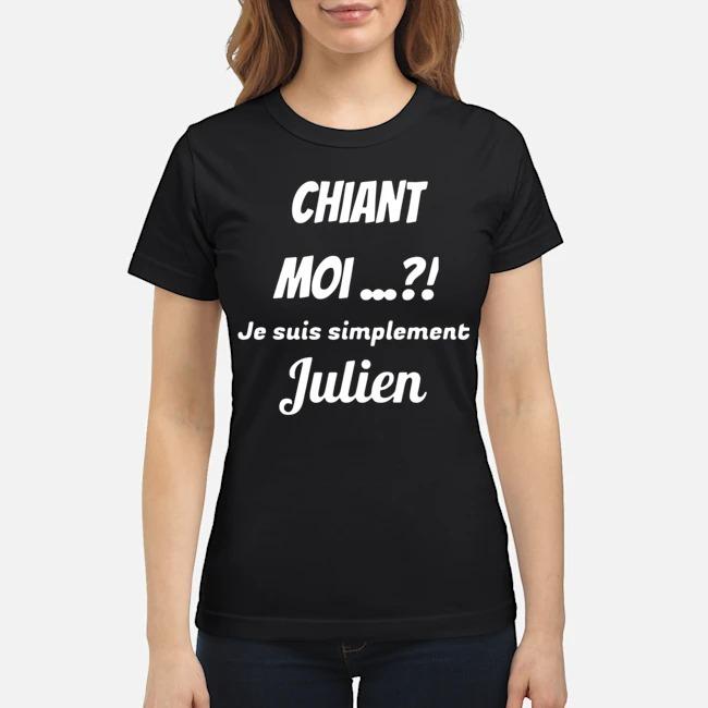 Chiant Moi Je Suis Simplement Julien Ladies