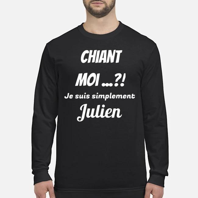 Chiant Moi Je Suis Simplement Julien Long-Sleeved