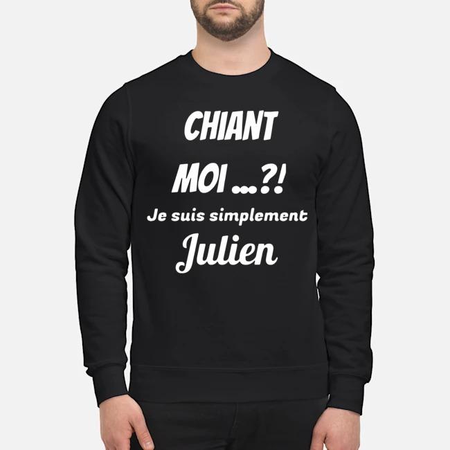 Chiant Moi Je Suis Simplement Julien Sweater