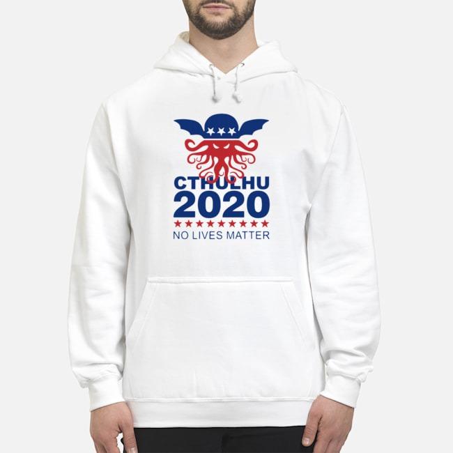 Cthulhu 2020 No Lives Matter Hoodie