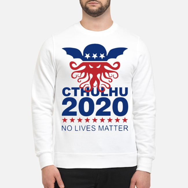 Cthulhu 2020 No Lives Matter Sweater