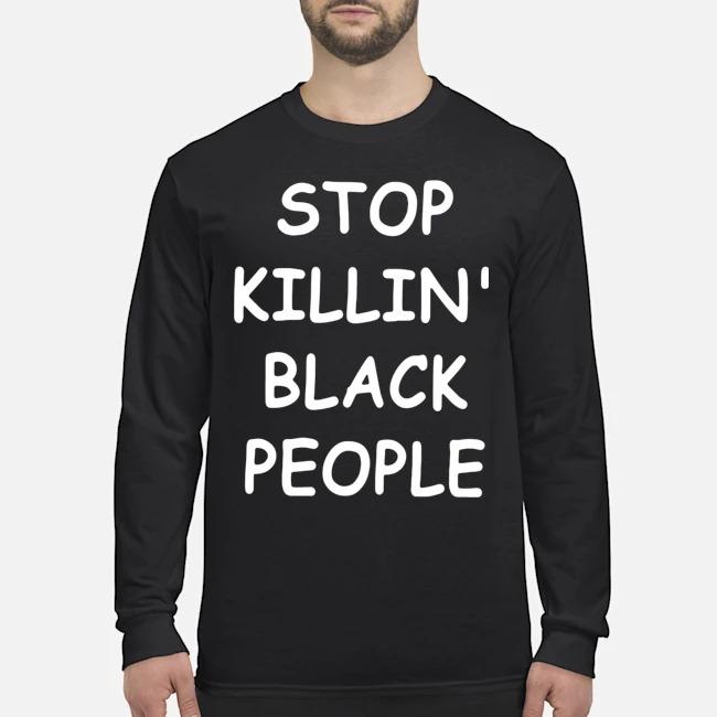 George Floyd Stop Killing Black People Long-Sleeved