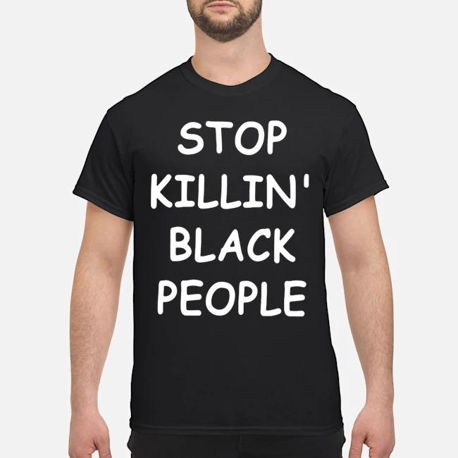 George Floyd Stop Killing Black People Shirt