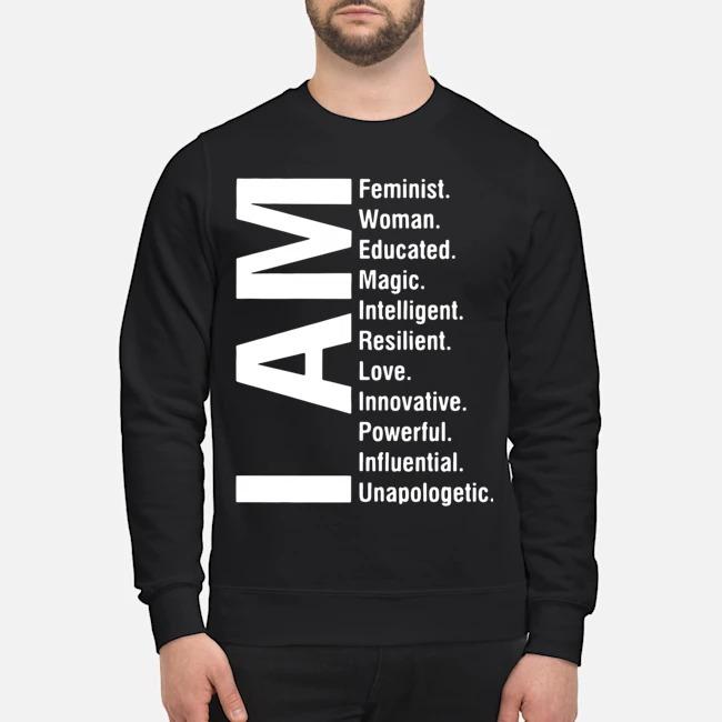 I Am Feminist Woman Educated Magic Intelligent Sweater