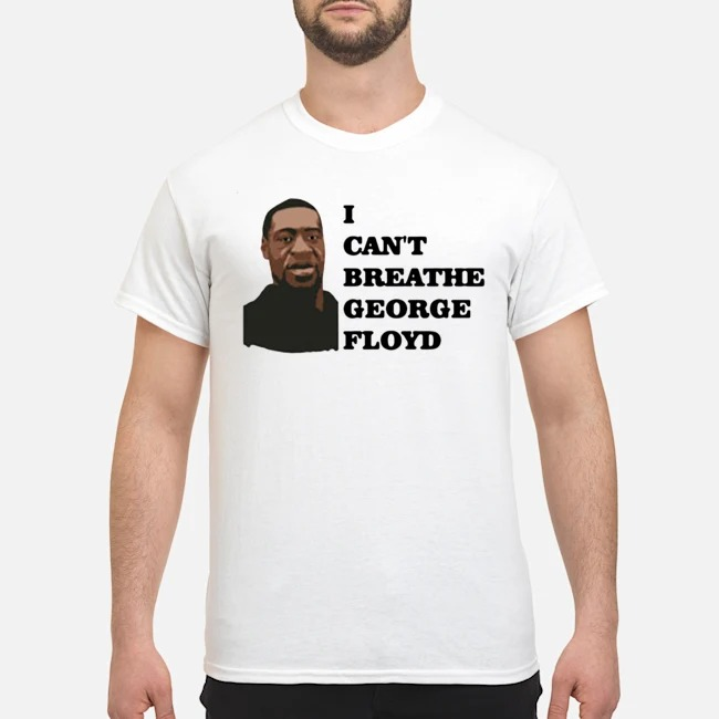 I Can't Breathe George Floyd Rip 2020 Shirt